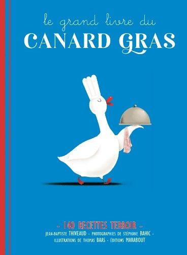 Le grand livre du canard gras