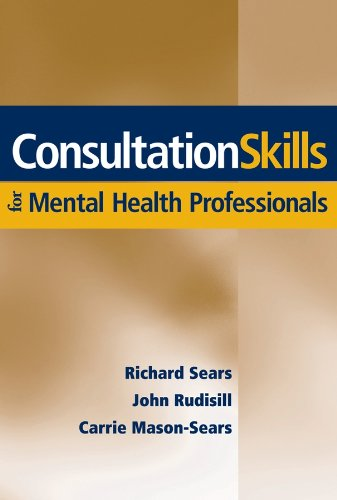 Sears, R: Consultation Skills for Mental Health Professional
