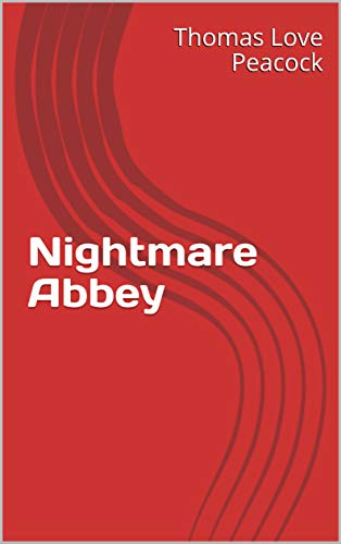 Nightmare Abbey (English Edition)