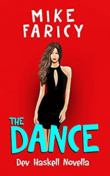 The Dance (Dev Haskell - Private Investigator) by [Mike Faricy]