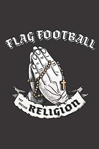 Flag Football Ist Meine Religion: DIN A5 6x9 I 120 Seiten I Punkteraster I Notizbuch I Notizheft I Notizblock I Geschenk I Geschenkidee
