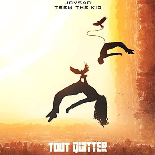 Joysad feat. Tsew The Kid