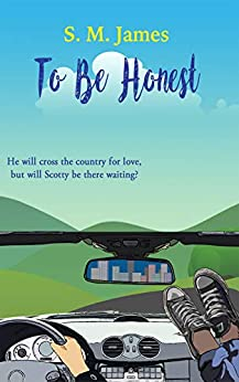 To Be Honest: LGBT Road Trip Romance (The #lovehim Series Book 3) by [S. M. James]