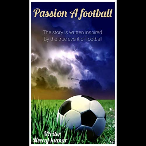 Passion A football (English Edition)