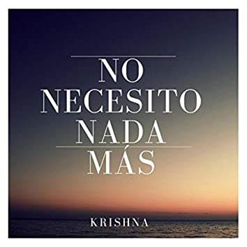 No Necesito Nada Más