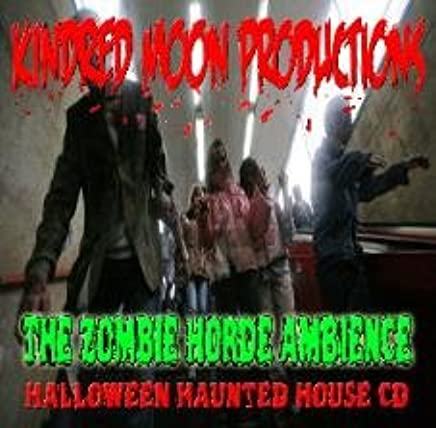 Kindred Moon Productions - Zombies Horde Ambience Haunted House Cd