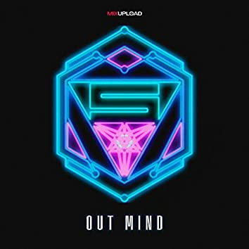 Out Mind