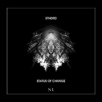 Status of Change