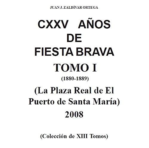 PLAZA DE TOROS DE EL PUERTO DE SANTA MARIA I (1880-1889): Historia...
