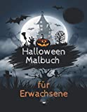 Halloween Malbuch für Erwachsene: Herbst Zen-inspiriertes Beschäftigungsbuch für kreative Entfaltung, Stressbewältigung und Entspannung mit schönen Kürbis Motiven - Tolles Geschenk für Mädchen
