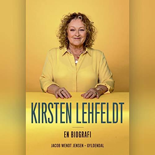Kirsten Lehfeldt - En biografi Titelbild