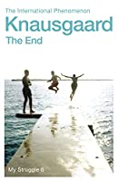 The End: My Struggle Book 6
