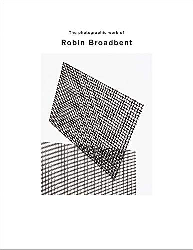 Image of The Photographic Work of Robin Broadbent