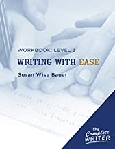 Writing with Ease: Level 3 Workbook: Level Three Workbook for Writing with Ease (The Complete Writer)