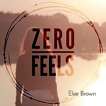Zero Feels