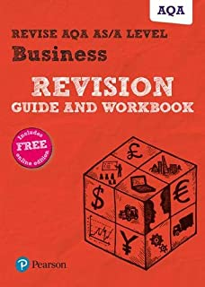 Pearson REVISE AQA A level Business Revision Guide and Workbook: (with free online Revision Guide and Workbook) for home l...