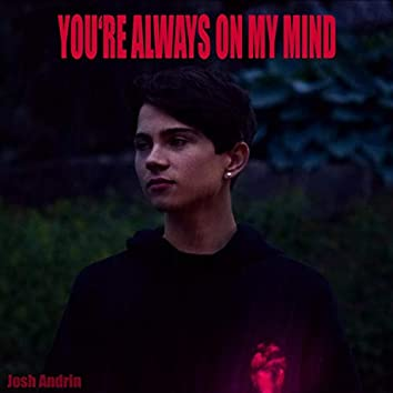 You're Always on My Mind