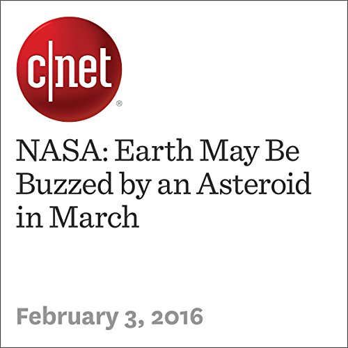 NASA: Earth May Be Buzzed by an Asteroid in March audiobook cover art