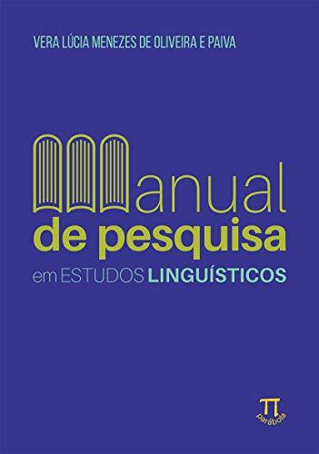 Manual De Pesquisa Em Estudos Linguísticos