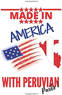 """Made in AMERICA with PERUVIAN Parts: This Notebook and Journal for Writing, Matte Cover, Size 6"""" x 9"""", 120 Pages"""