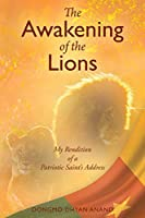 The Awakening of the Lions: My Rendition of a Patriotic Saint's Address