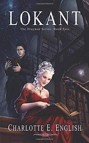 Download Lokant: Book Two of the Draykon Series 147912396X