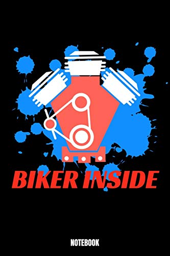 Biker Inside Notebook: Bike Dream Log Book I Dream Journal I Dream Recorder I Diary and Notebook for recording your Dreams I Track your Dreams lucid ... dream experiences and expeditions 6x9 Pap
