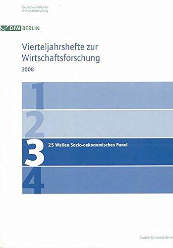 25 Wellen Sozio-oekonomisches Panel.: Vierteljahrshefte zur Wirtschaftsforschung. Heft 3, 77. Jahrgang (2008).