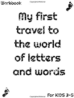 My first travel to the world of letters and words for Kids age 3-5: Large 8.5 x 11 inch. 52 pages Alphabet Letter Tracing papers for Preschoolers (S_Kids)