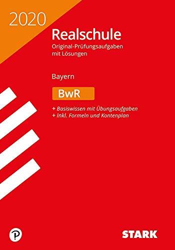 STARK Original-Prüfungen Realschule 2020 - BwR - Bayern