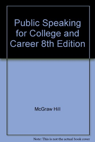 mcgraw hill books on public speakings Public Speaking for College and Career 8th Edition