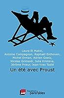 Un ete avec Proust