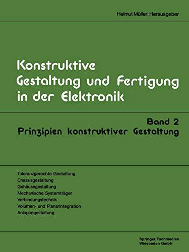 Prinzipien konstruktiver Gestaltung (Konstruktive Gestaltung und Fertigung in der Elektronik)