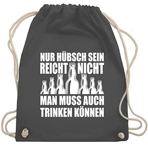 Shirtracer Sprüche - Nur hübsch sein reicht nicht - Unisize - Dunkelgrau - beutel turnbeutel - WM110 - Turnbeutel und Stoffbeutel aus Baumwolle