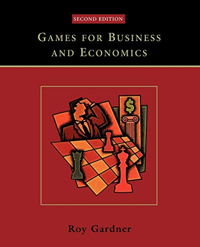 Compare Textbook Prices for Games for Business and Economics 2 Edition ISBN 9780471230717 by Gardner, Roy
