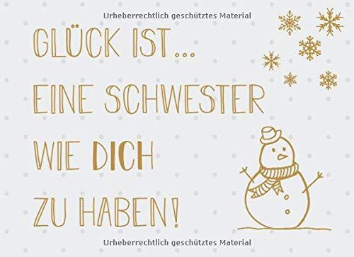 Glück ist… eine Schwester wie dich zu haben: Adventskalender – Gutscheinbuch mit 24 Gutscheinen zum selbst ausfüllen, Geschenk für die Schwester zum Advent