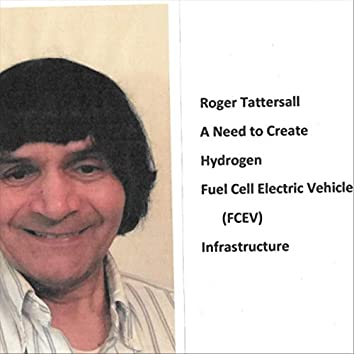 A Need to Create Hydrogen Fuel Cell Electric Vehicle (FCEV) Infrastructure