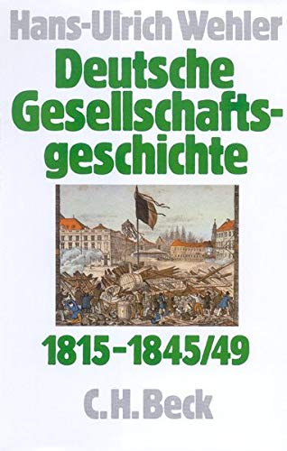Deutsche Gesellschaftsgeschichte, 4 Bde., Bd.2, Von der Reformära bis zur industriellen und politischen \'Deutschen Doppelrevolution\' 1815-1845/49