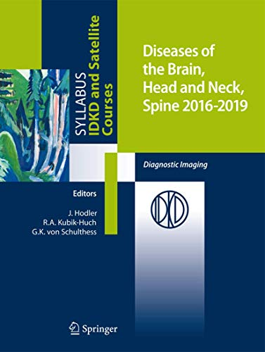 Diseases of the Brain, Head and Neck, Spine 2016-2019: Diagnostic Imaging