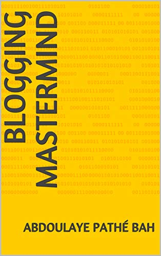 Blogging Mastermind (French Edition)