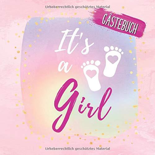 It's a Girl Gästebuch: Buntes Erinnerungsbuch für Mädchen zur Babyparty | Erinnerungsbuch mit...