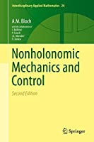 Nonholonomic Mechanics and Control (Interdisciplinary Applied Mathematics, 24)