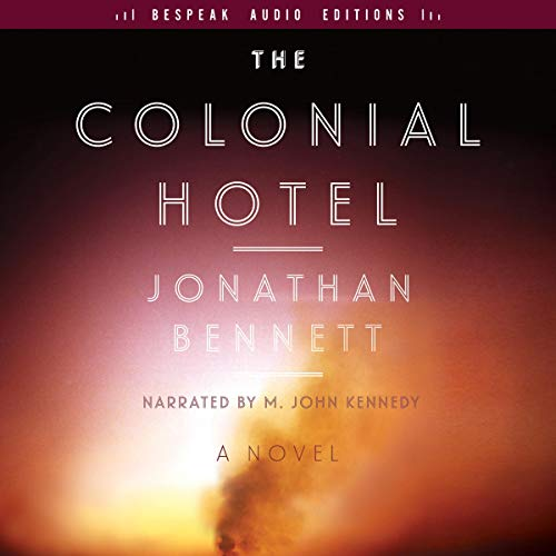 The Colonial Hotel audiobook cover art