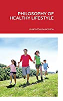 Philosophy of Healthy Lifestyle