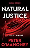 Natural Justice: A Legal Thriller (Tex Hunter Legal Thriller Series Book 6) (English Edition)...