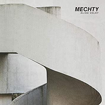 Mechty (2019 Remaster)