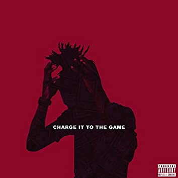 Charge It to the Game (feat. Jianni)