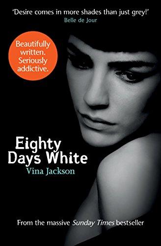 Eighty Days White (The Eighty Days Series Book 5)