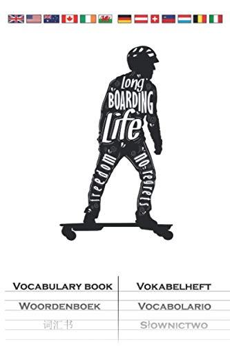 Longboard Lifstyle Skateboard Life Freedom Vokabelheft: Vokabelbuch mit 2 Spalten für Freunde des gemütlichen Skatens
