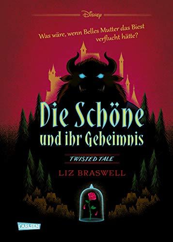 Disney – Twisted Tales: Die Schöne und ihr Geheimnis (Die Schöne und das Biest): Was wäre, wenn Belles Mutter das Biest verflucht hätte? Für alle Fans der Villains-Bücher